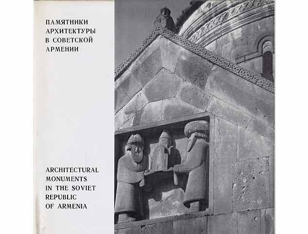 Pamjatniki architektury w sowjetskoi armenii. Architectural monuments in the Soviet Republic of Armenia. Text-Bild-Band in russischer und englischer Sprache